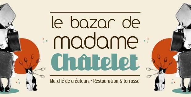 En mai fais ce qu'il te plaît : Le Bazar de Madame Châtelet