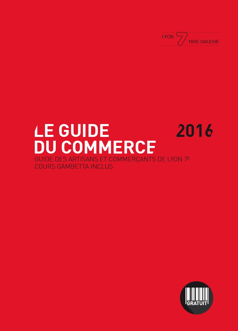 Couverture Guide 2016 Lyon 7 Rive Gauche