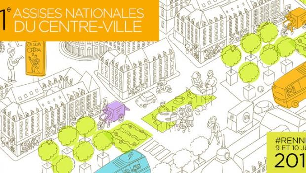 Les Assises Nationales du Centre-Ville auront lieu à Rennes en 2016