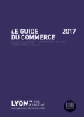 Lancement de l'édition 2017 du Guide du Commerce de Lyon 7e