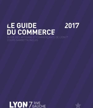 Sortie le 12 décembre de l'édition 2017 du Guide du Commerce De Lyon 7e