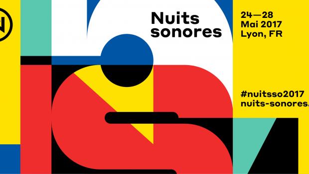 Du 23 au 27 mai 2017 : 15° Edition des Nuits Sonores