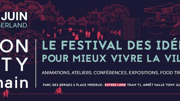 Lyon City Demain : du 15 au 18 juin 2017