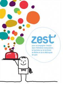 recrutement hôtellerie et la restauration : pensez ZEST'