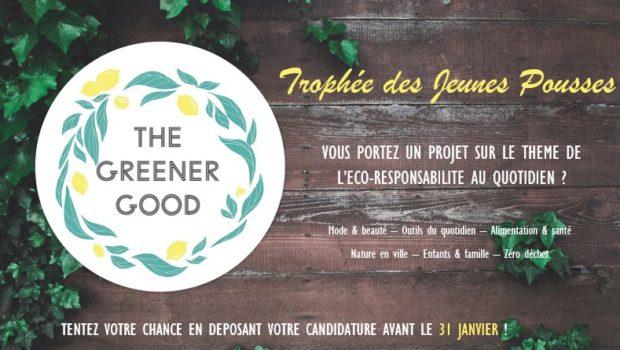 Le Trophée des Jeunes Pousses : vous portez un projet sur le thème de l'éco-responsabilité ?