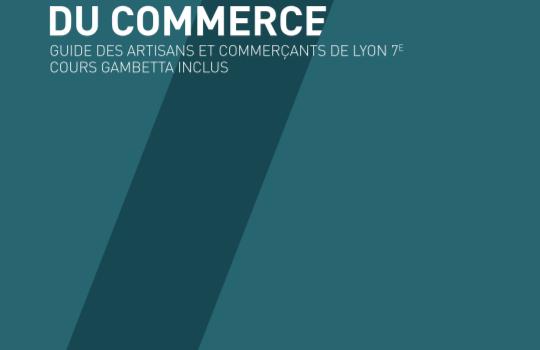 Sortie de l'édition 2020 du Guide du Commerce de Lyon 7e