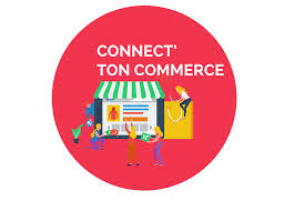 Connect'ton Commerce le lundi 12 octobre 2020