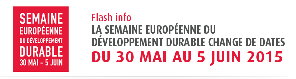 La Semaine du Développement Durable devient européenne