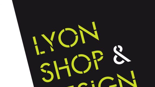 Les inscriptions pour Lyon Shop Design sont ouvertes