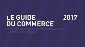 Sortie de l'édition 2017 du Guide du Commerce de Lyon 7e