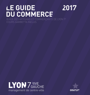 Fin de la distribution de l'édition 2017 Guide du Commerce de Lyon 7è