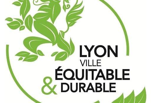 Le label Lyon Ville Equitable et Durable